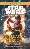 STAR WARS  LUKE SKYWALKER Y LAS SOMBRAS DE MINDOR