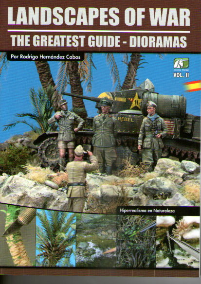 LANDSCAPES OF WAR 2. THE GREATEST GUIDE DIORAMAS