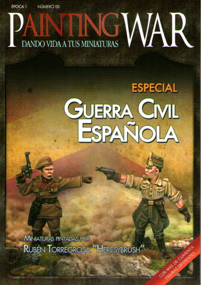 PAINTING WAR 05. ESPECIAL GUERRA CIVIL ESPAÑOLA
