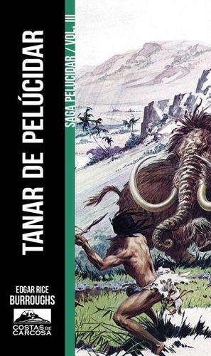 TANAR DE PELUCIDAR (SAGA PELUCIDAR 03)
