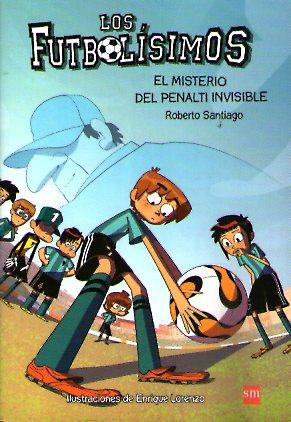 FUTBOLISIMOS 07 EL MISTERIO DEL PENALTI INVIS