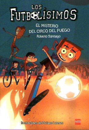 FUTBOLISIMOS 08 EL MISTERIO DEL CIRCO DEL FUE