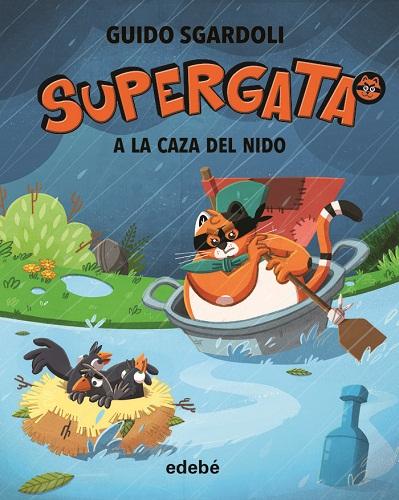 SUPERGATA Nº4 A LA CAZA DEL NIDO (CAS)