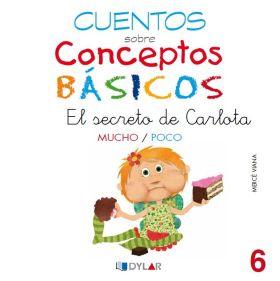 CONCEPTOS BASICOS 06. EL SECRETO DE CARLOTA MUCHO