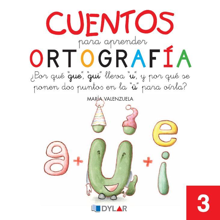 CUENTOS PARA APRENDER ORTOGRAFIA 03. GUE GUI