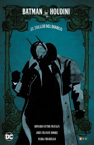 BATMAN/HOUDINI: EL TALLER DEL DIABLO (NUEVA EDICIO