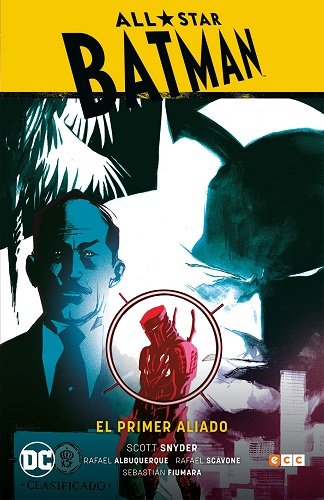 ALL-STAR BATMAN 03: EL PRIMER ALIADO