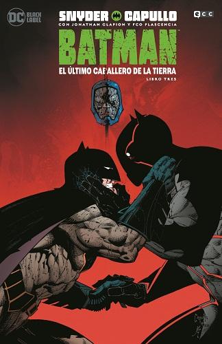 BATMAN: EL ULTIMO CABALLERO DE LA TIERRA 03 (D3)