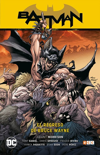 BATMAN: EL REGRESO DE BRUCE WAYNE (BATMAN SAGA)