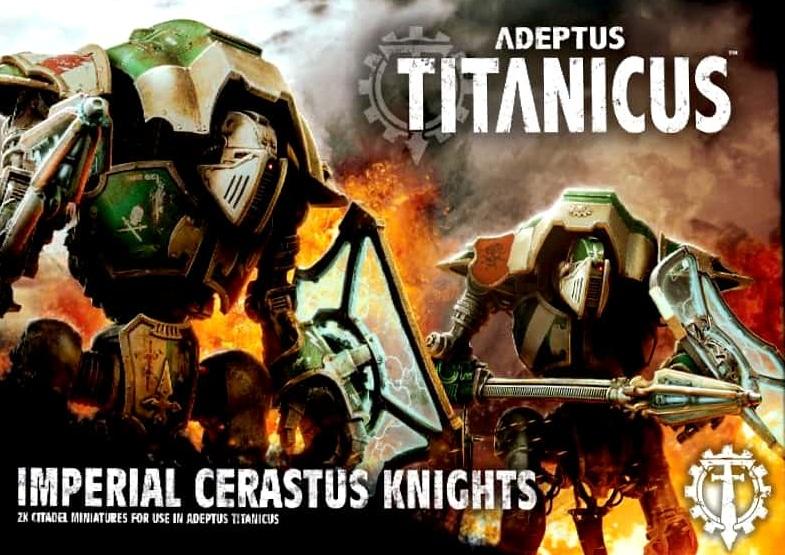 ADEPTUS TITANICUS: CERASTUS KNIGHTS (2)