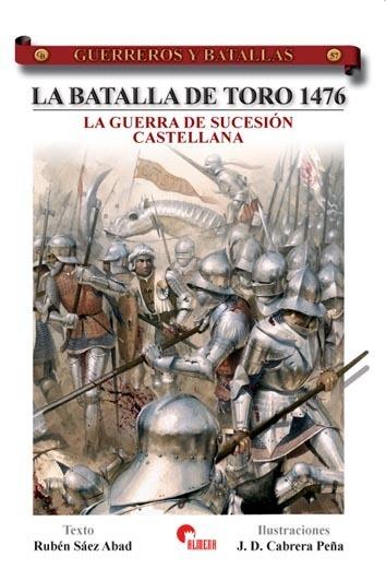 GYB057. LA BATALLA DE TORO 1476