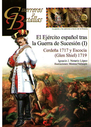 GYB132 EJERCITO ESPAÑOL TRAS LA GUERRA DE SUCESION