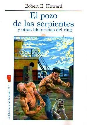 POZO DE LAS SERPIENTES Y OTRAS HISTORIETAS DEL RIN