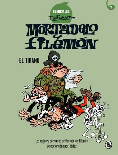 TIRANO (ESENCIALES IBAÑEZ 3)