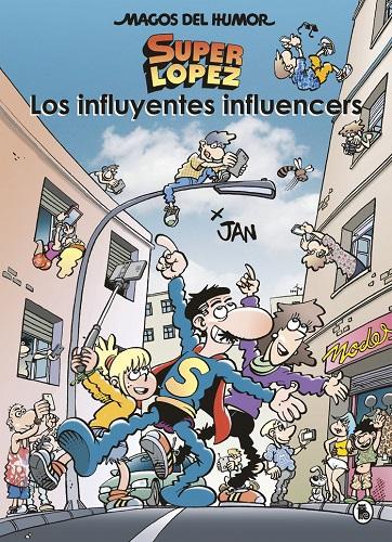 INFLUYENTES INFLUENCERS (MAGOS DEL HUMOR 207)