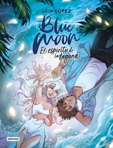 BLUE MOON 2 EL ESPIRITU DE LA LAGUNA (MOON