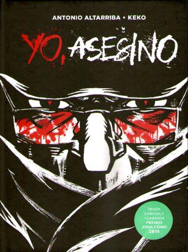 YO ASESINO EDIC. ESP. ZONA COMIC 2014 NUMERADO