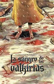 SANGRE DE LAS VALQUIRIAS