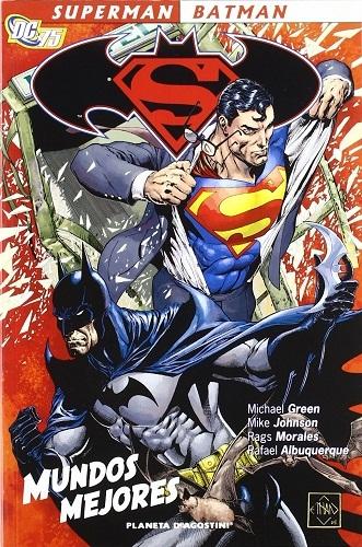 SUPERMAN BATMAN MUNDOS MEJORES