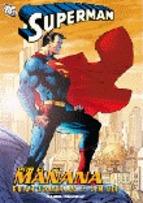 SUPERMAN POR EL MAÑANA