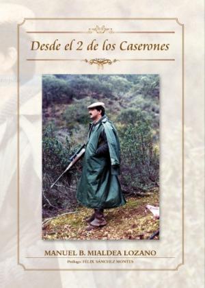 DESDE EL 2 DE LOS CASERONES