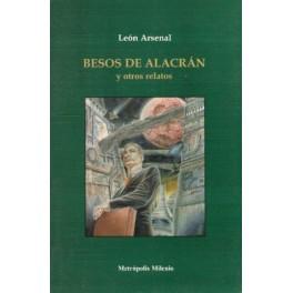BESOS DE ALACRAN Y OTROS RELATOS