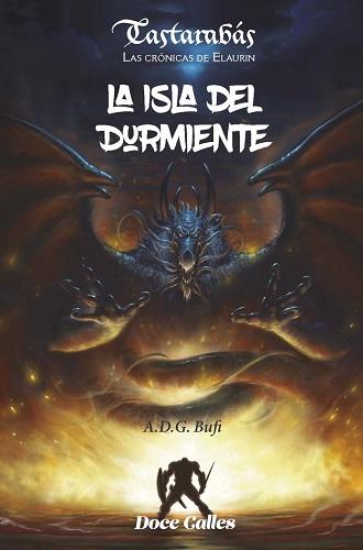 ISLA DEL DURMIENTE (VOL.1). LA