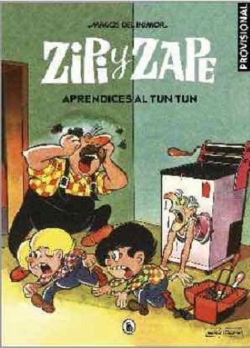 ZIPI Y ZAPE 27. APRENDICES AL TUN TUN