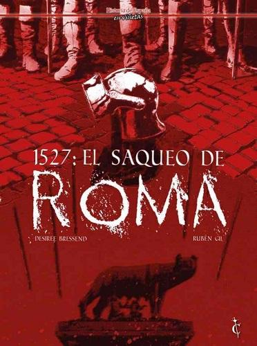 1527: EL SAQUEO DE ROMA