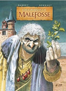 CAMINOS DE MALEFOSSE 02. LA HIERBA DEL OLVIDO