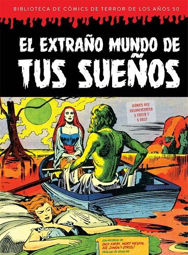 EXTRAÑO MUNDO DE TUS SUEÑOS (BIBLIOTECA DE COMICS