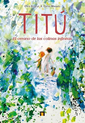 TITU. EL VERANO DE LAS COLINAS INFINITAS