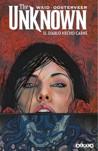 UNKNOWN: EL DIABLO HECHO CARNE