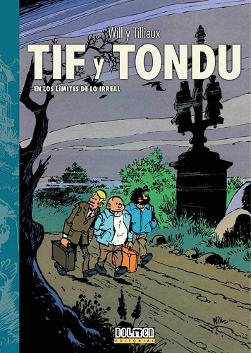 TIF Y TONDU 03. EN LOS LIMITES DE LO IRREAL