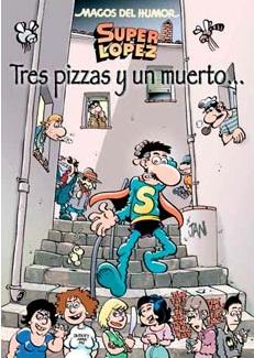 MAGOS HUMOR 168: TRES PIZZAS Y UN MUERTO  (SUPERLO