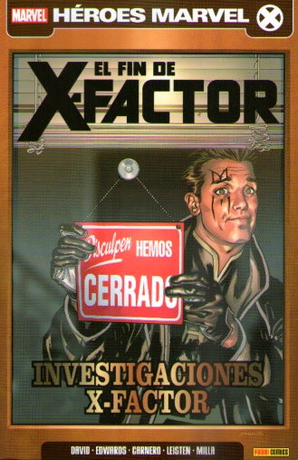 X-FACTOR VOL.2 07. EL FIN DE X-FACTOR