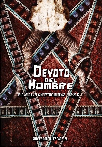 DEVOTO DEL HOMBRE. EL DEMONIO EN EL CINE ESTADOUNI