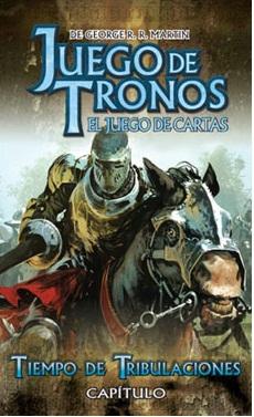 JUEGO DE TRONOS CAP. 02: TIEMPO DE TRIBULACIONES D