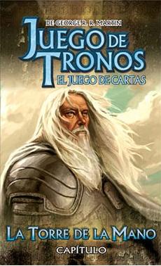 JUEGO DE TRONOS CAP. 03 LA TORRE DE LA MANO LCG