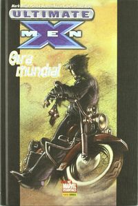 ULTIMATE X-MEN 03. GIRA MUNDIAL (BME)