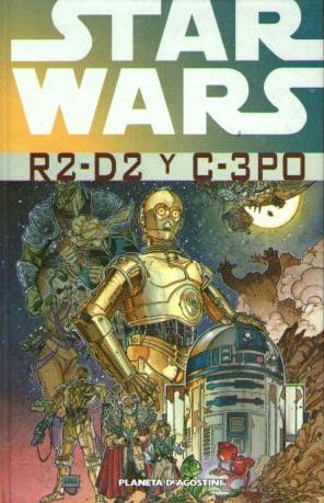 STAR WARS: R2-D2 Y C-3PO