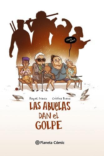 ABUELAS DAN EL GOLPE