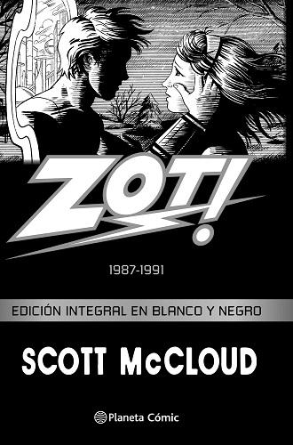 ZOT! 1987-1991 EDICION INTEGRAL EN BLANCO Y NEGRO