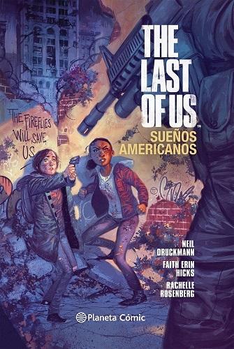 LAST OF US: SUEÑOS AMERICANOS