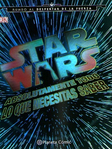 STAR WARS TODO LO QUE NECESITAS SABER